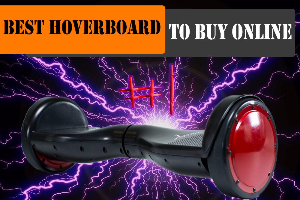 Best hoverboard on the online market 2017